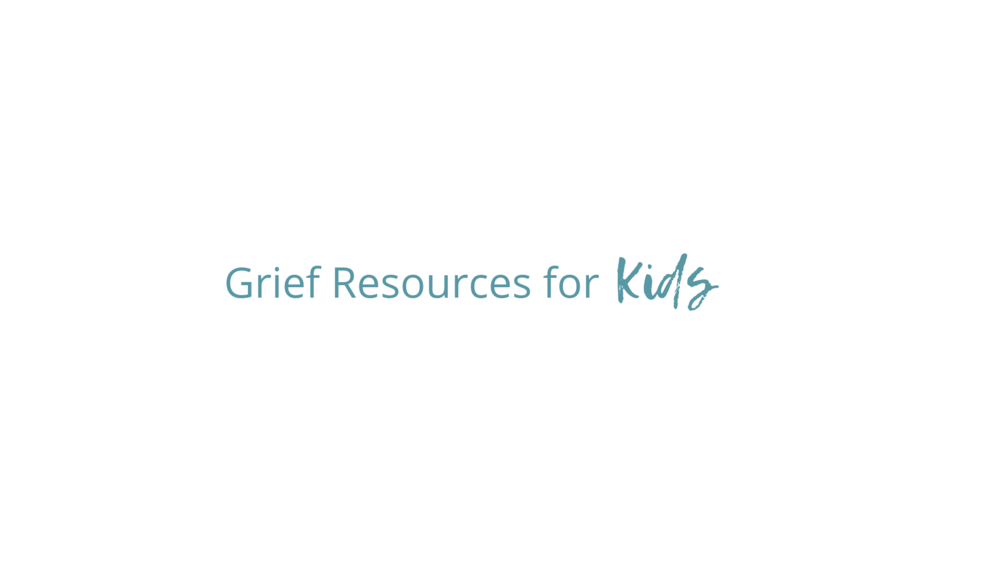 Grief Resources for Kids.png
