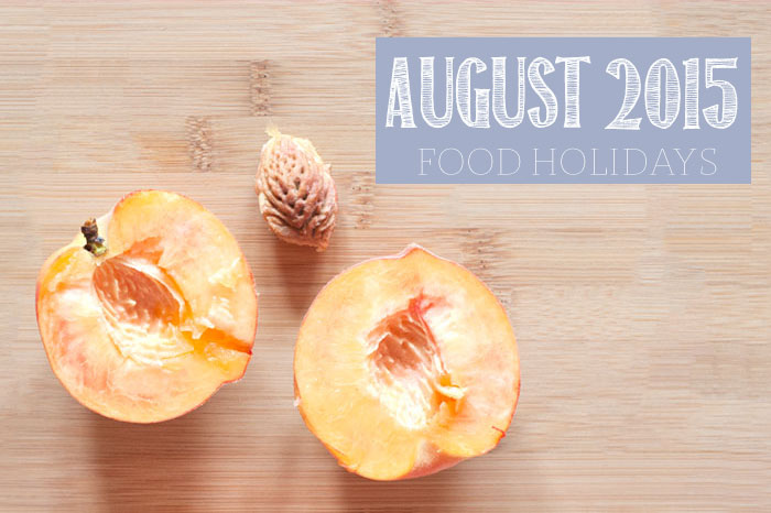 Food Holidays August 2015
