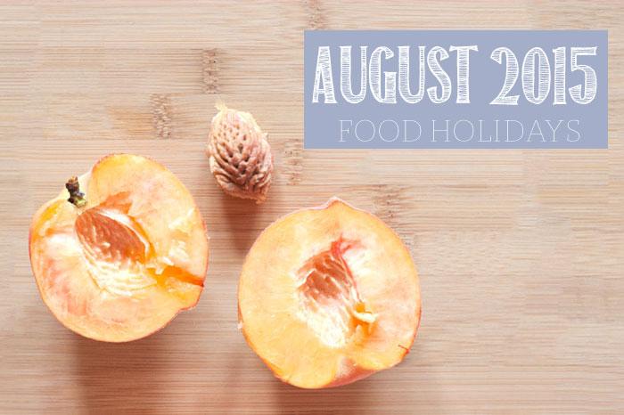 Food Holidays August 2015