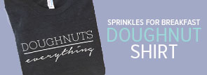 Doughnuts Over Everything Shirt
