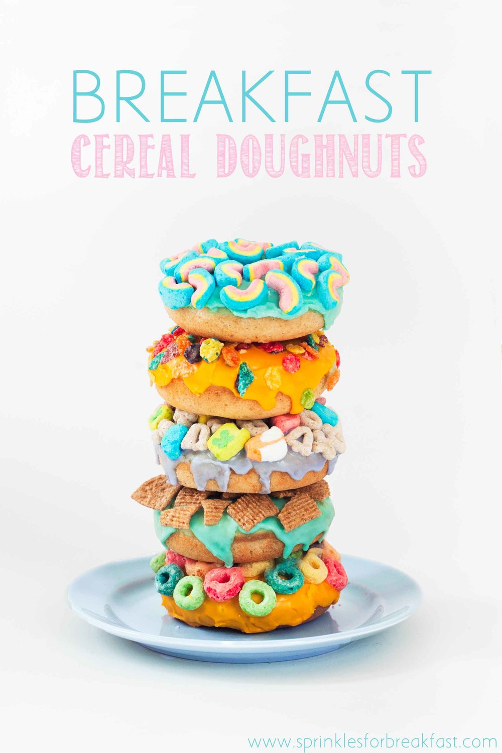 The perfect way to start your day! Delicious doughnuts topped with your favorite breakfast cereal!