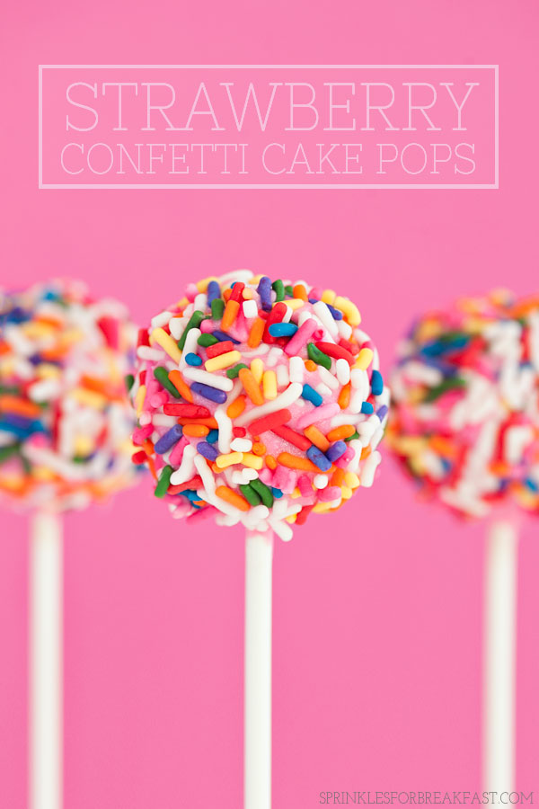 Strawberry Confetti Cake Pops   Sprinkles for Breakfast
