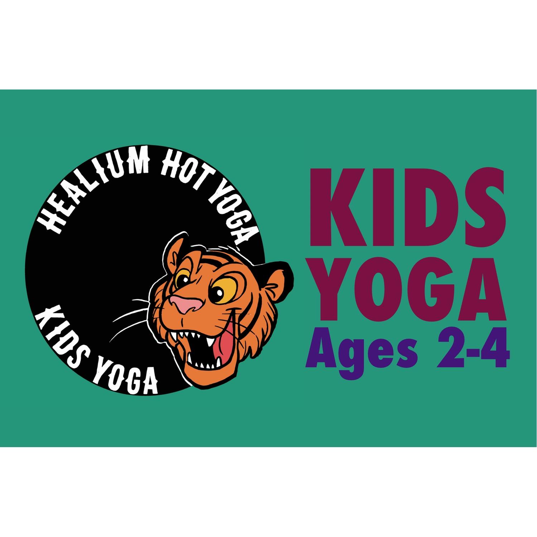 Kid\'s Yoga • Ages 2-4 — Healium Hot Yoga