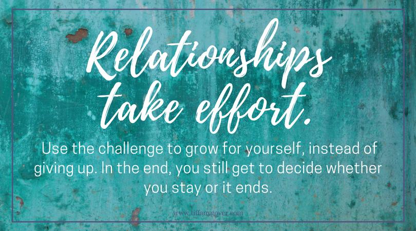 Relationships take effort.jpg