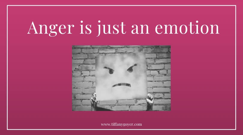 Anger is just an emotion.jpg