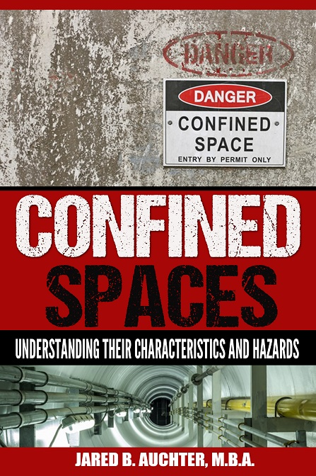 Kindle Version: An       e-book on understanding the characteristics and hazards of a confined space.