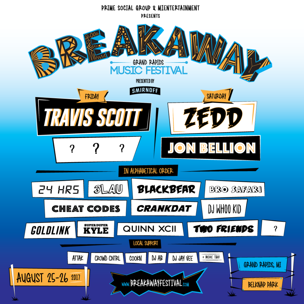 Coming To Grand Rapids, This Summer! Breakaway Music Festival. - August 25-26, 2017