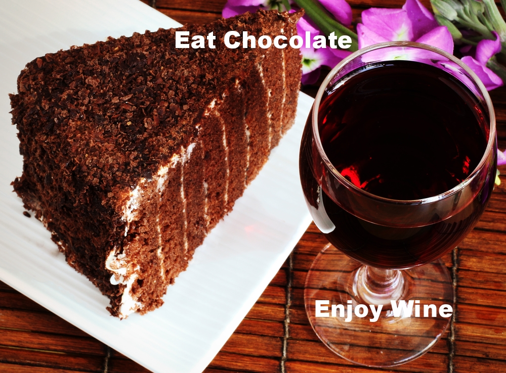Eat chocolate & Enjoy wine