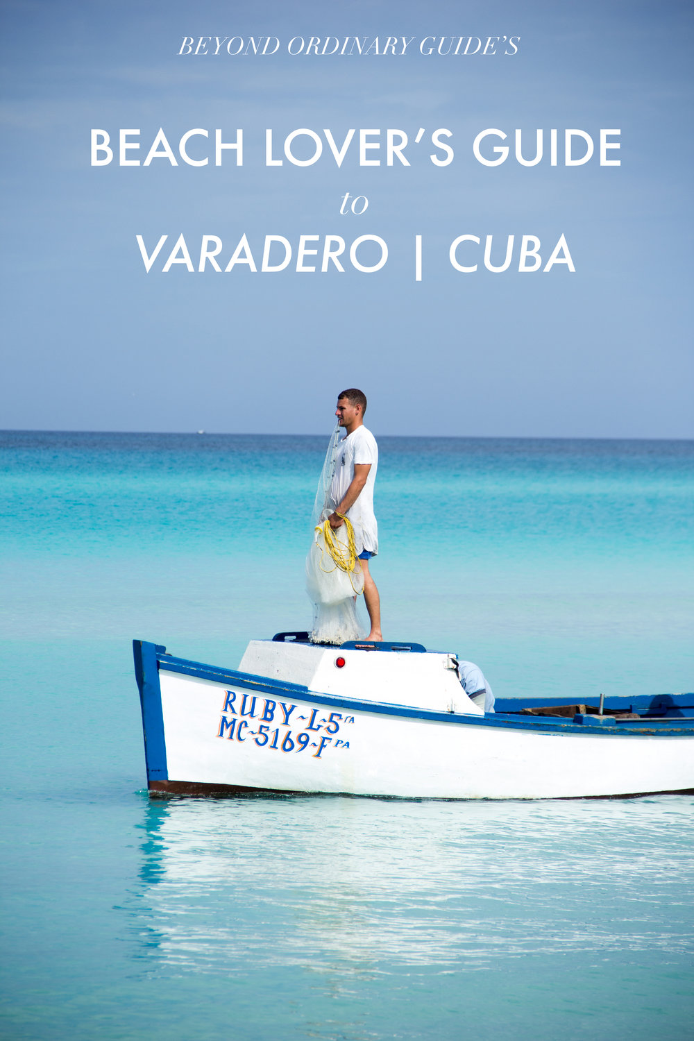 Beyond Ordinary Guide's Beach Lover's Guide to Varadero, Cuba