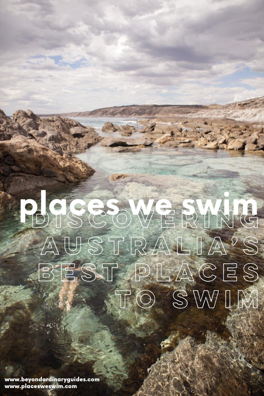 Places We Swim | Discovering Australia's Best Places to Swim