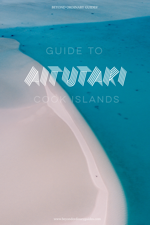 Guide to Aitutaki, Cook Islands
