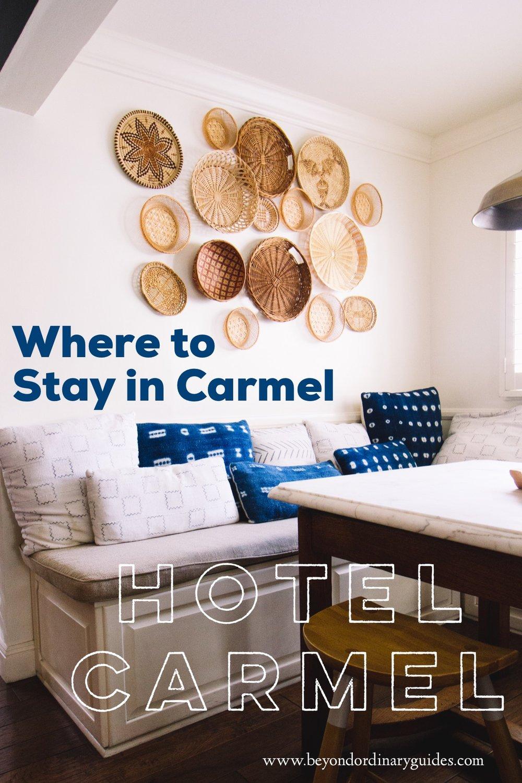 Where to Stay in Carmel   Hotel Carmel.jpg