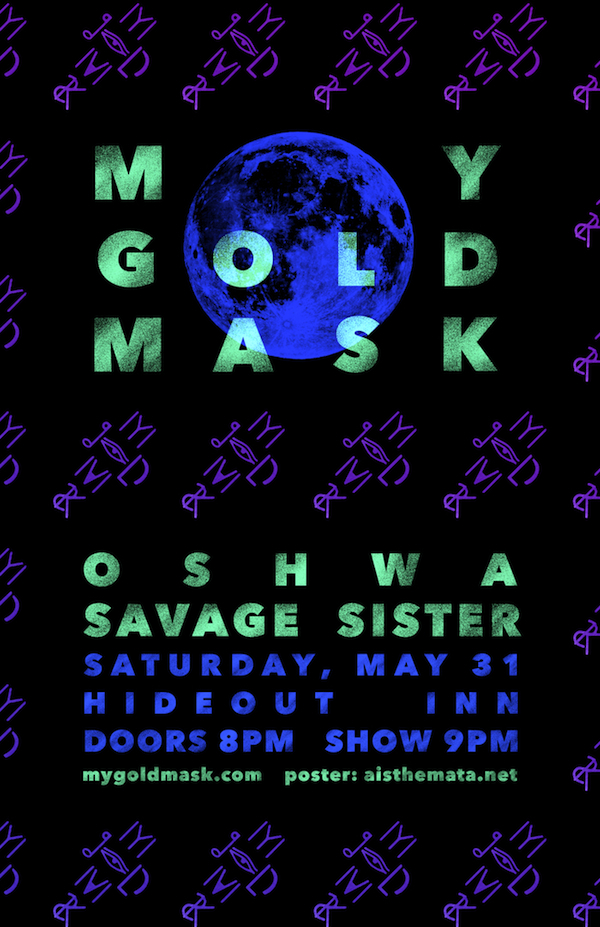 My Gold Mask at The Hideout, Chicago