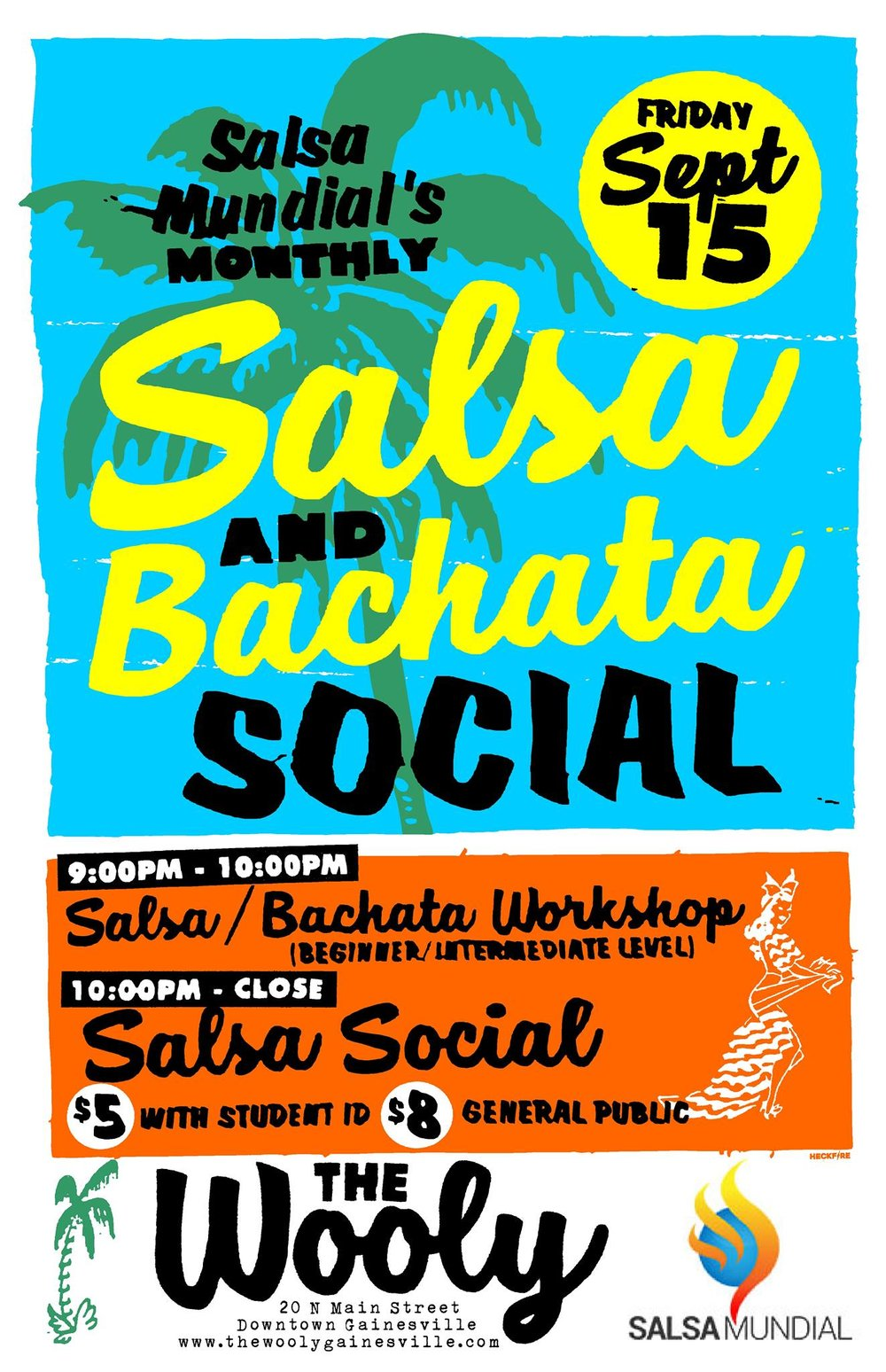 Friday, Sept. 15th Salsa Mundial's Monthly Salsa and Bachata Social heads to The Wooly! Open to the public Salsa/bachata workshop (beginner/intermediate level) from 9-10pm Salsa social 10pm-close $5 (with student ID) / $8 (general public) 18+