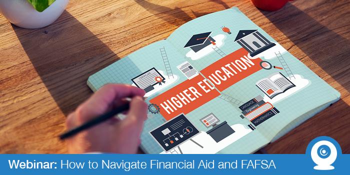 September 2017: Navigate Financial Aid & FAFSA