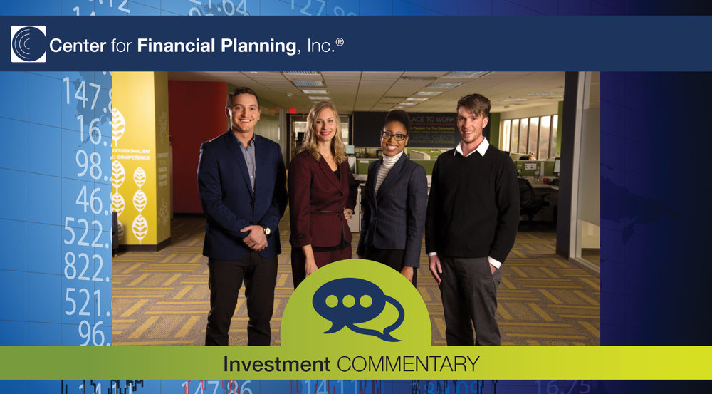 Commentary What To Consider When >> 4th Quarter Investment Commentary Center For Financial Planning Inc