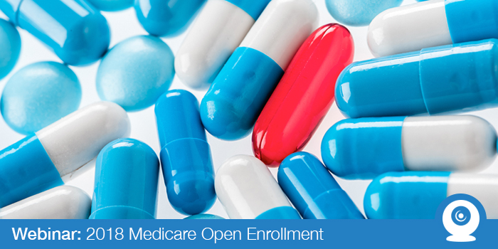 October 2017: 2018 Medicare Open Enrollment