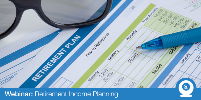 April 2018: Retirement Income Planning