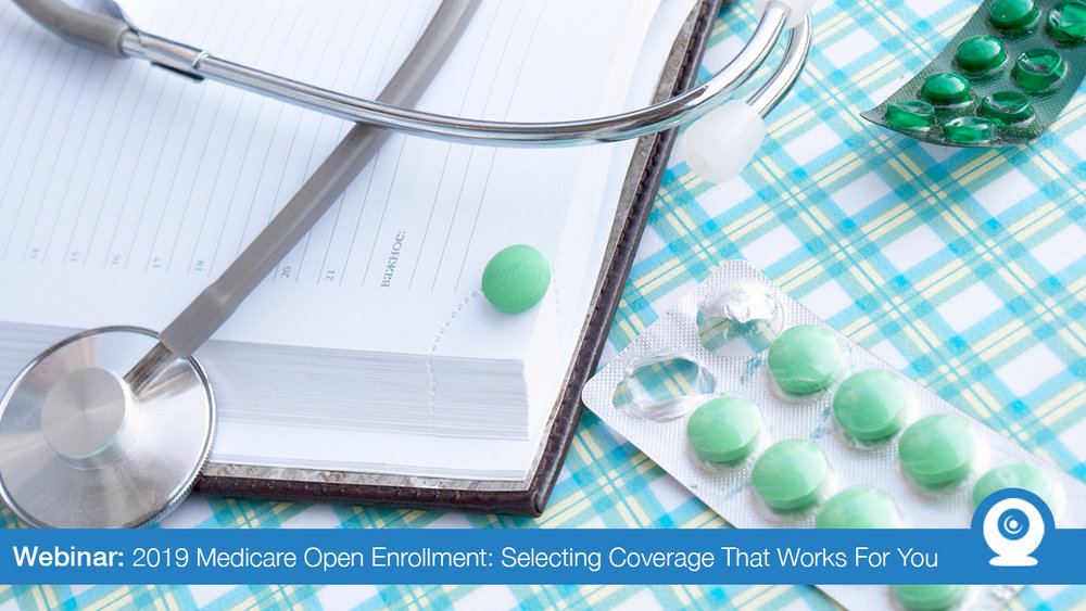 October 2018: Medicare Open Enrollment