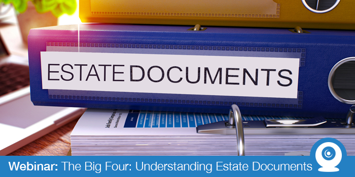 August 2018: Understanding Estate Documents