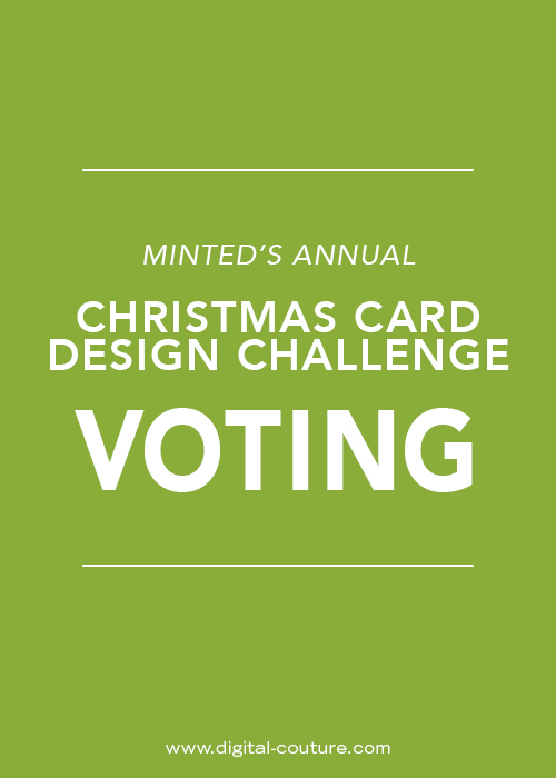 Minted+Annual+Christmas+Card+Design+Challenge+digital+-+couture.jpg