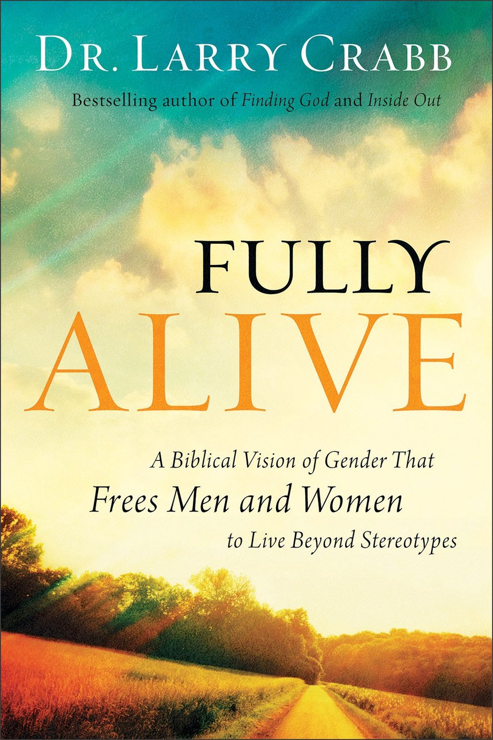 Fully Alive - A Biblical Vision of Gender