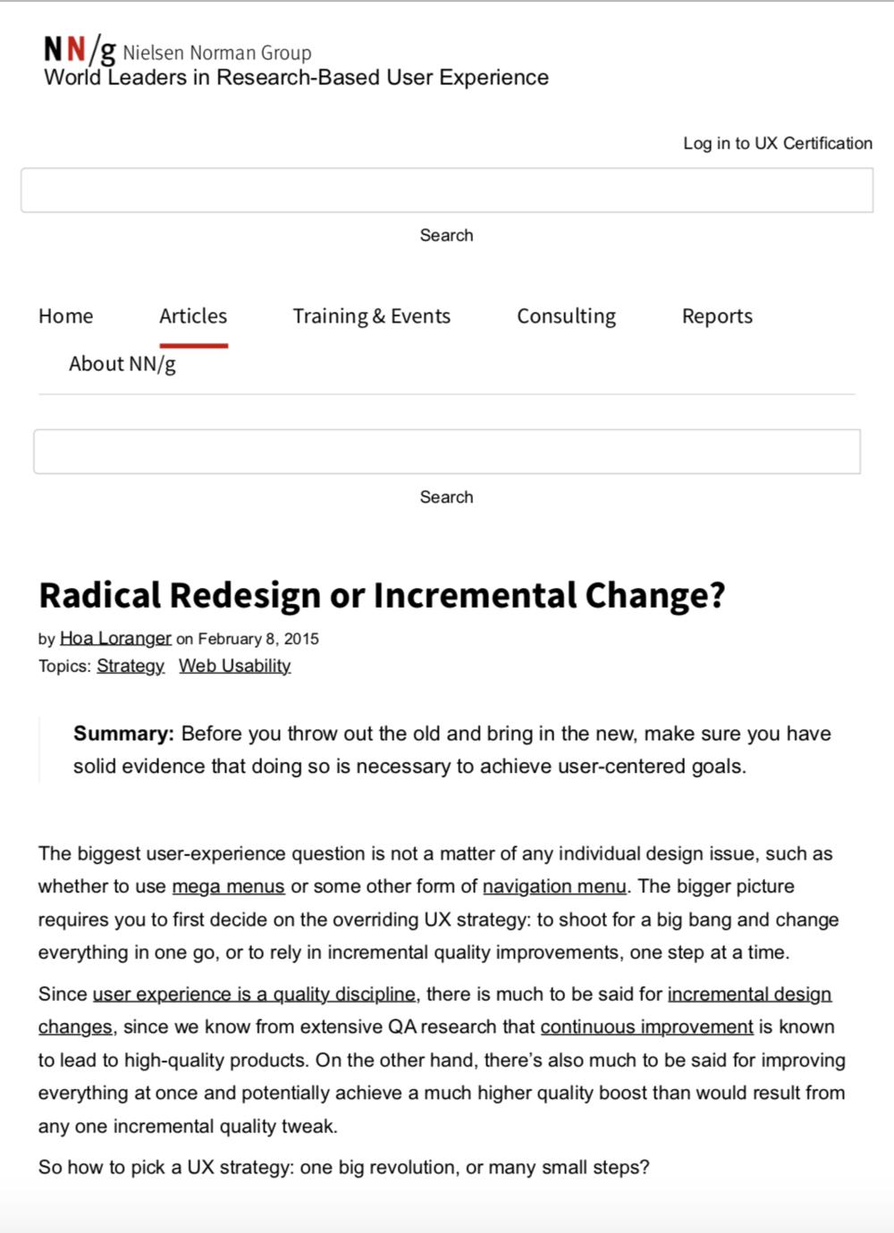 Radical redesign or incremental change? -