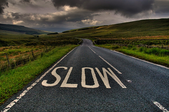 Slow down ...