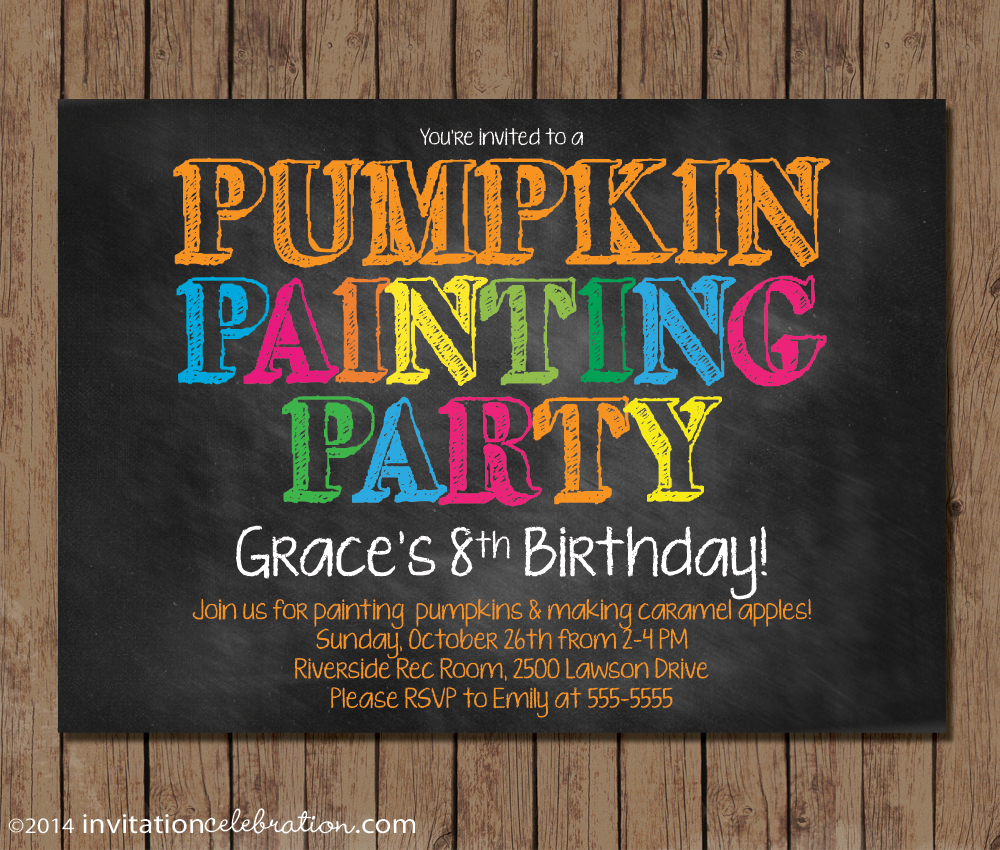 customize your invitation invitationcelebration com last year one of our customers had the brilliant idea of turning her art party into a pumpkin painting party for her daughter s fall birthday