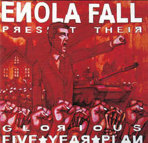 Enola Fall - Glorious Five Year Plan