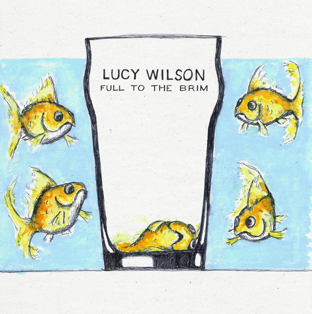 Lucy Wilson - Full to the Brim (EP)