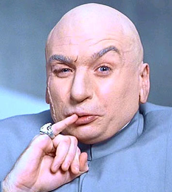 """""""One meeeeeeeeliiion dollars!"""""""