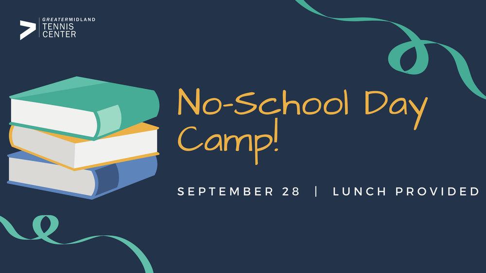 NO SCHOOL DAY CAMP (1).jpg