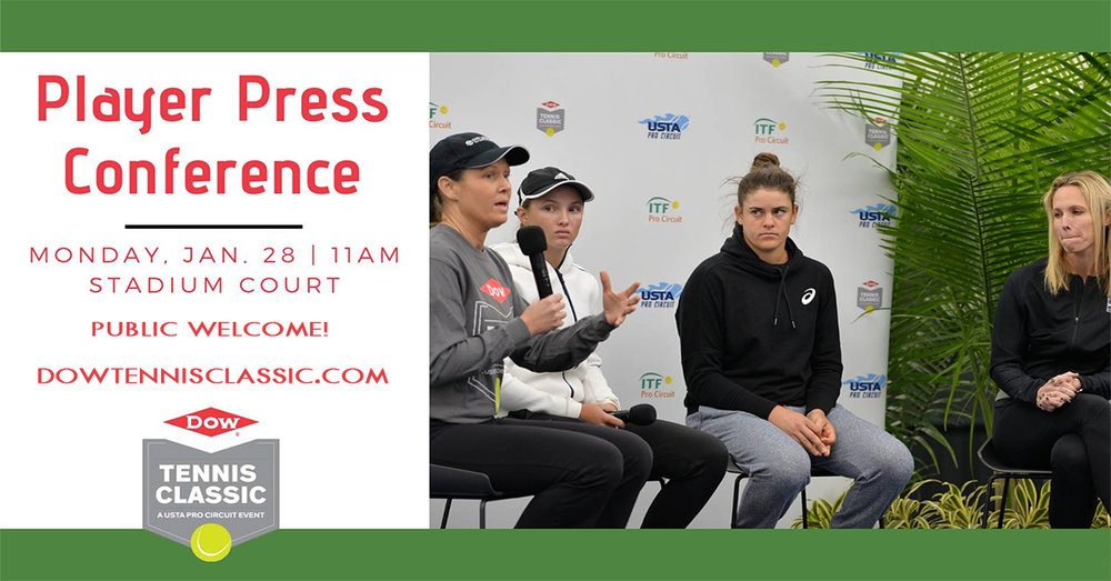 Dow Tennis Classic - Player Press Conference