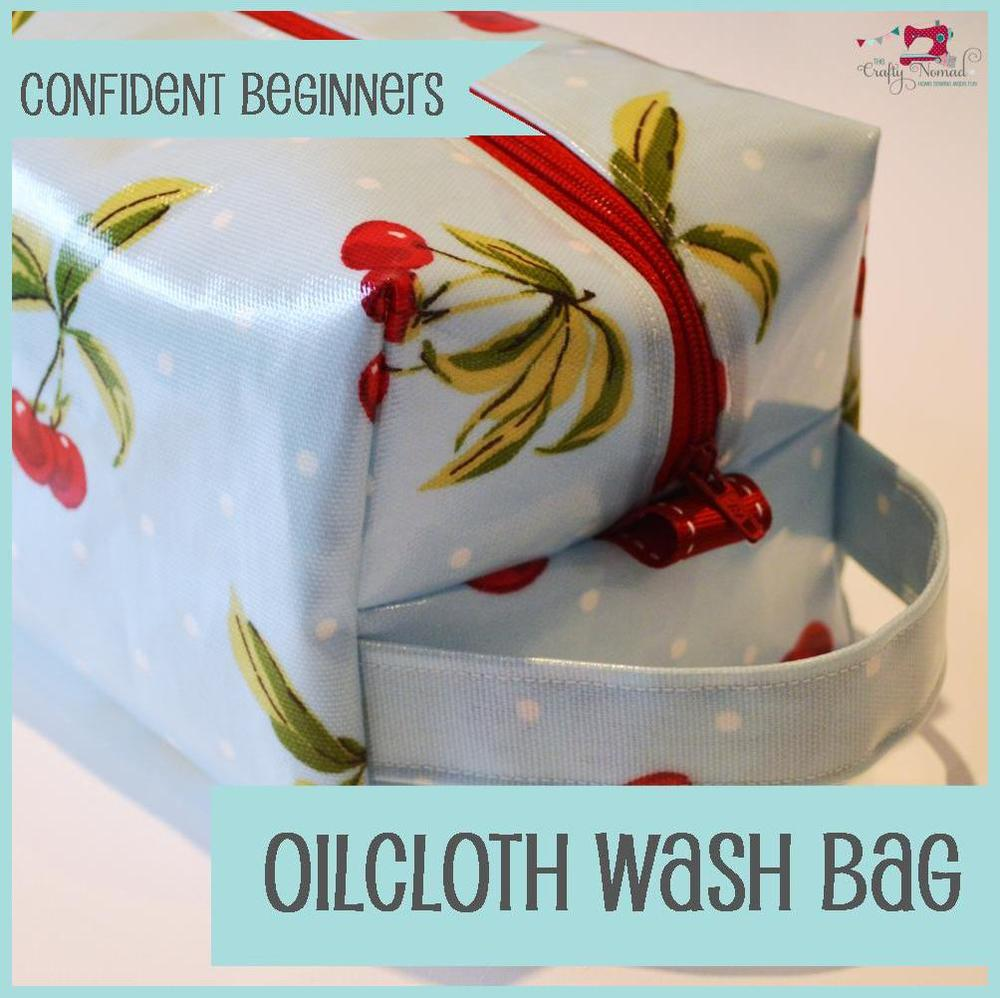The Crafty Nomad Sewing Class Oilcloth Wash bag
