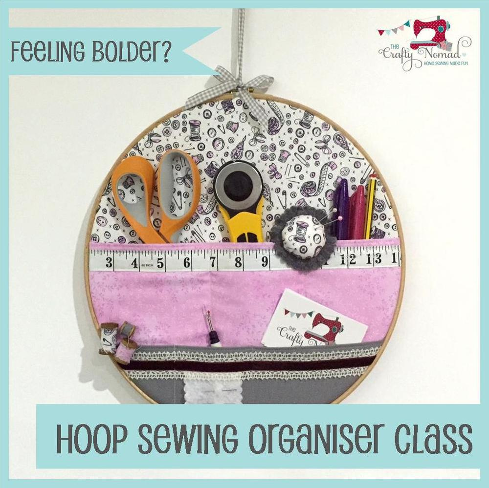 The Crafty Nomad Sewing Class Hoop Sewing Tools Organiser