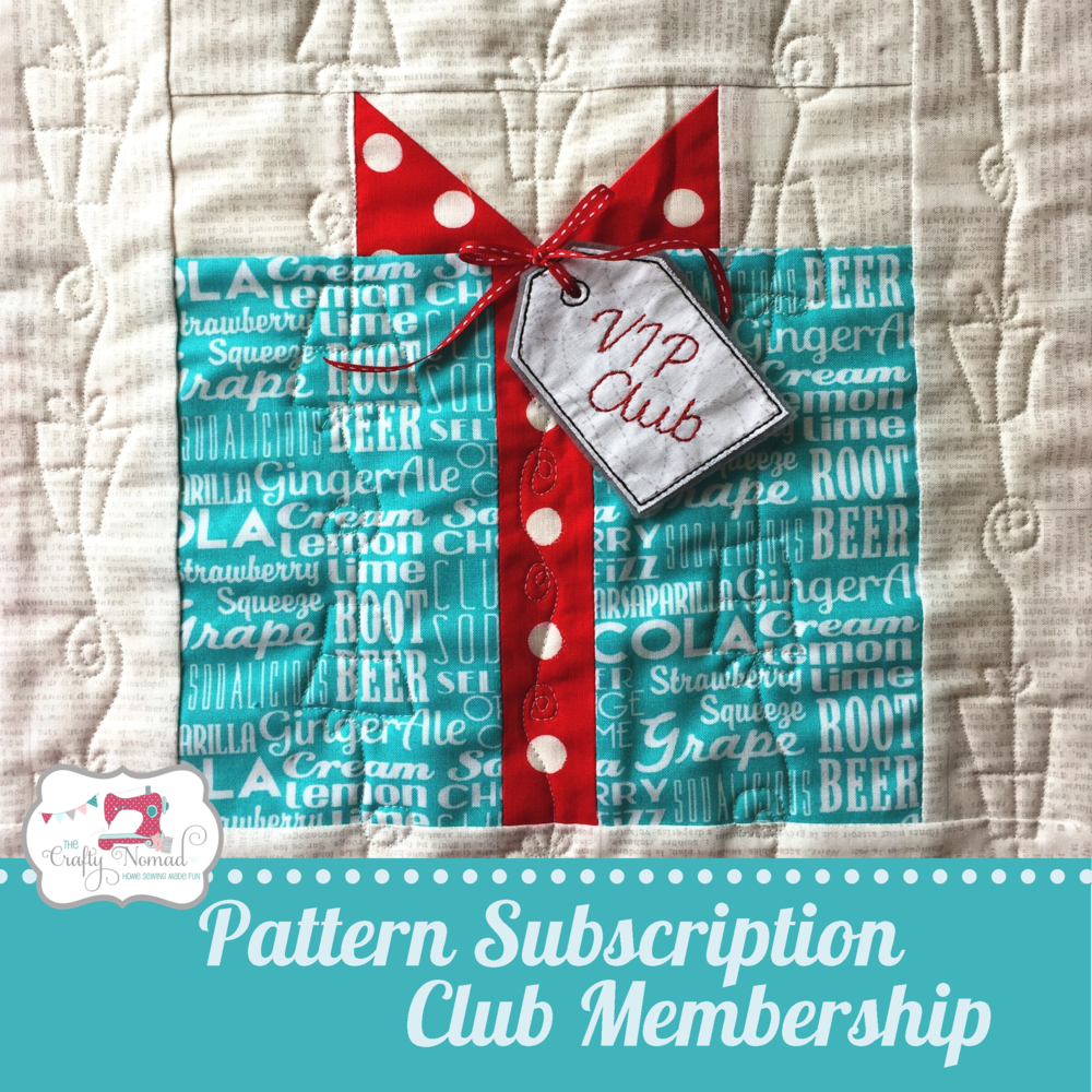 The Crafty Nomad VIP Club Monthly Quilt Pattern Subscription Service