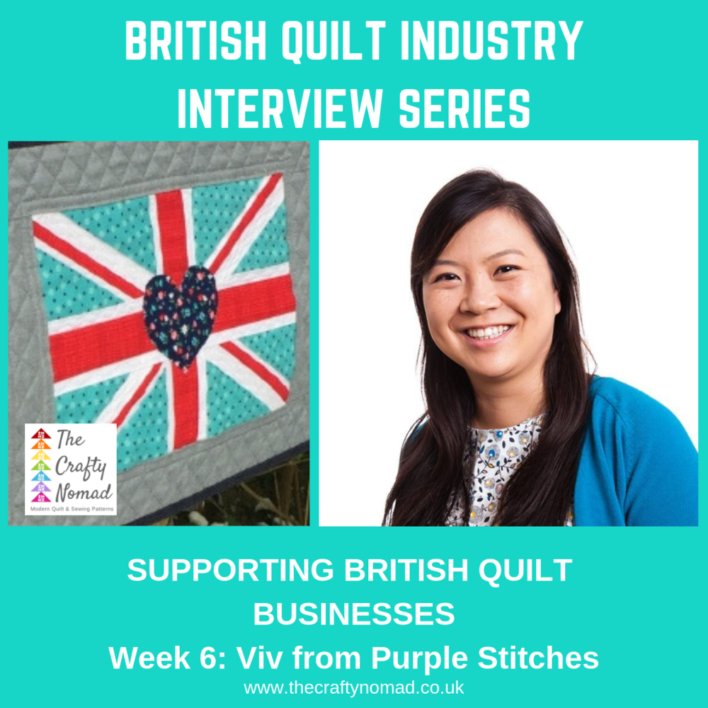 British Quilt Industry Interview Series by The Crafty Nomad