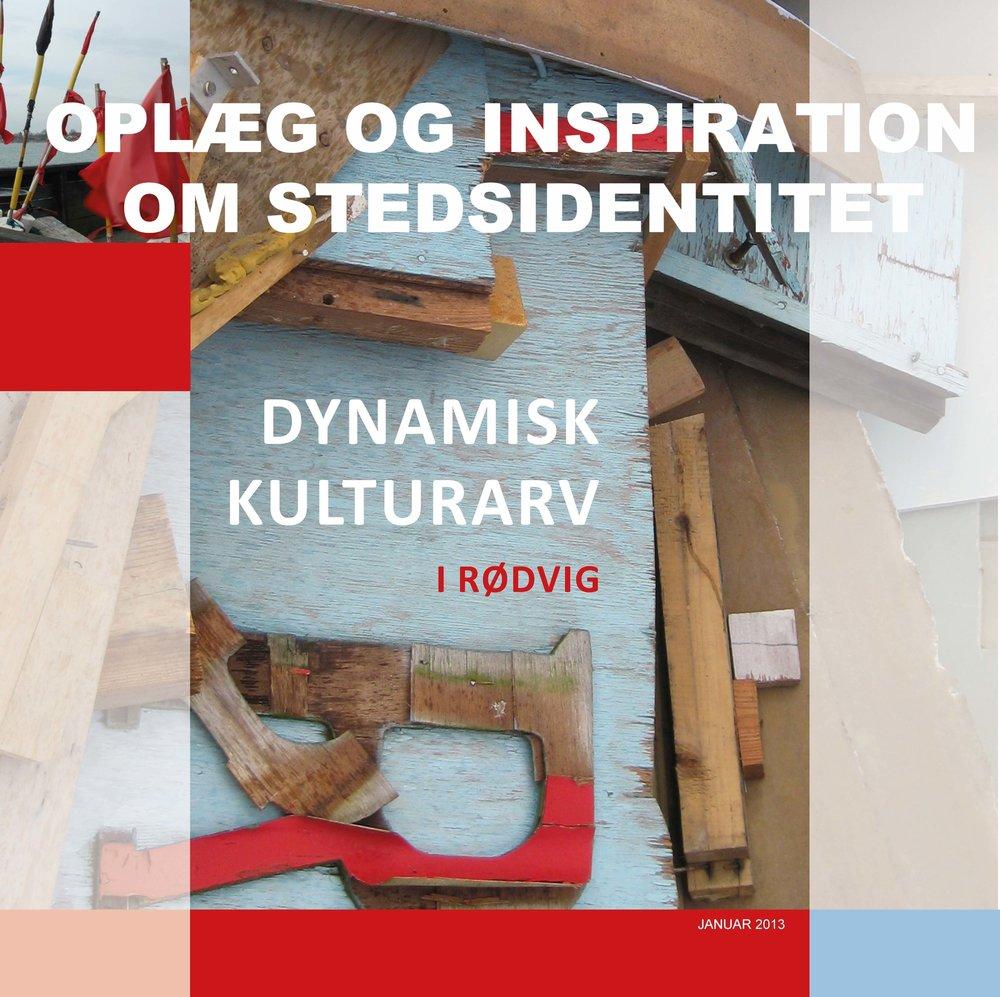 Sider fra Dynamisk kulturarv i Rødvig_31_01_2013_sendt til ministeriet_dwb.jpg