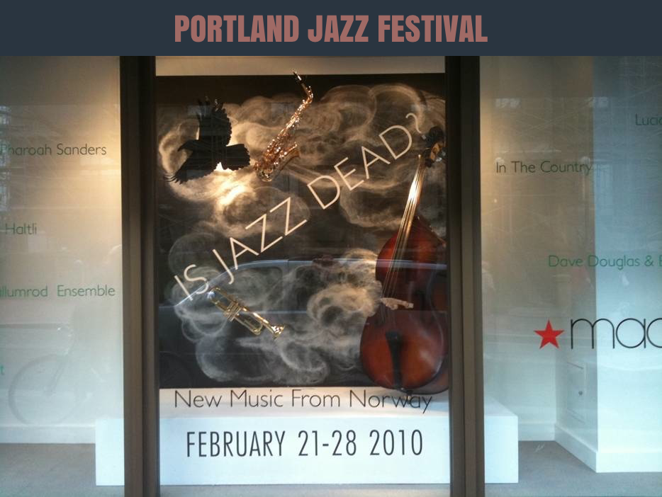 PORTLAND JAZZ FESTIVAL MARKETING