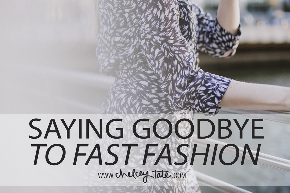 saying goodbye to fast fashion - shopping intentionally and ethically