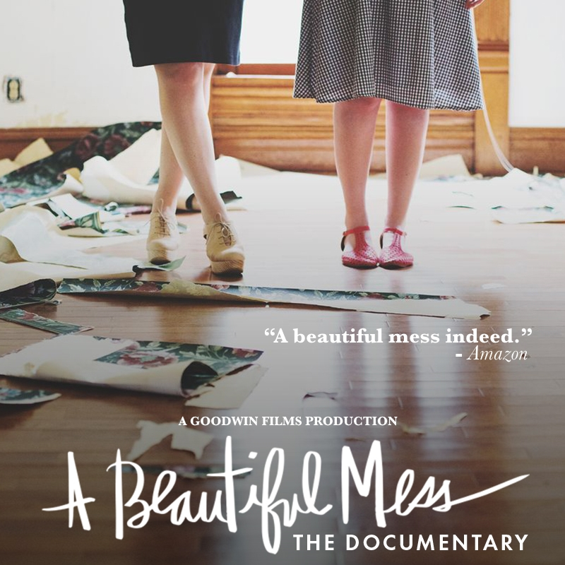 A Beautiful Mess: The Documentary