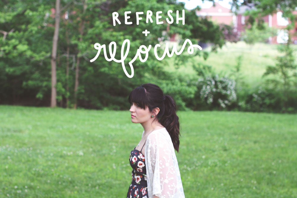 refresh and refocus www.chelceytate.com