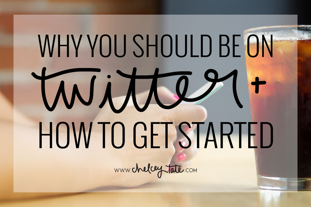 Why You Should Be On Twitter www.chelceytate.com