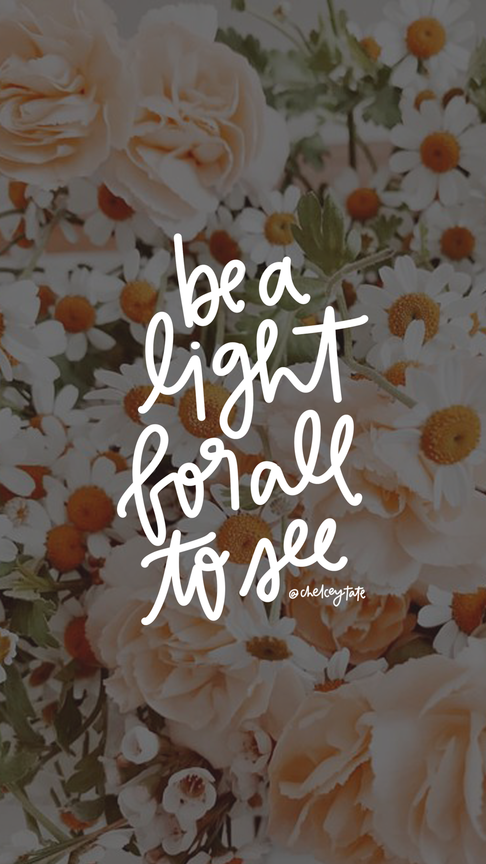 Be a light hand lettered artwork via artist Chelcey Tate