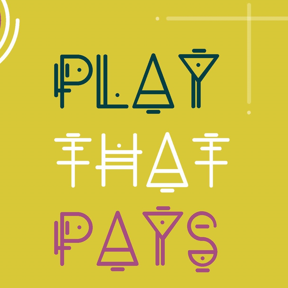 Play that Pays Gretchen Huestis Ketchum Change