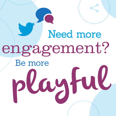 Need More Engagement? Be More Playful Richard Hine The Levity Department