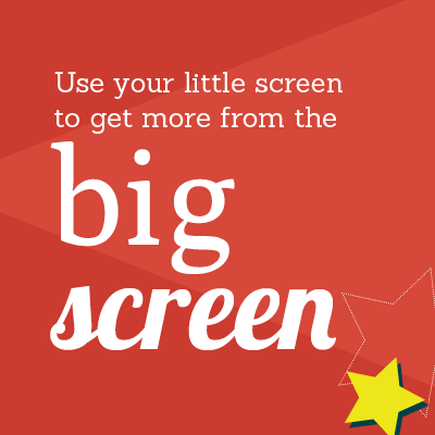 Using Your Little Screen to Get More from the Big Screen Joe Evea Digital Cinema Media