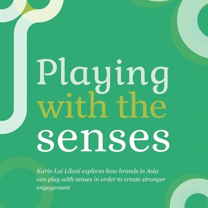Playing with the Senses Karin Lui Lilani Hall & Partners