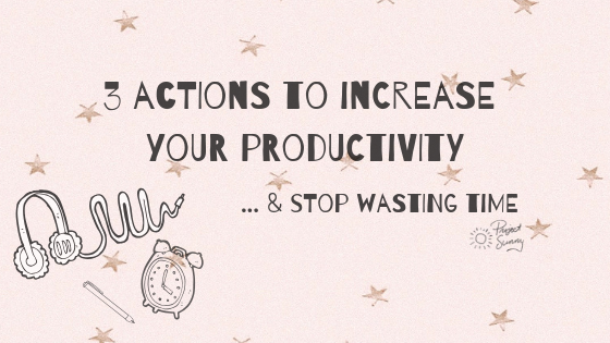 increase-productivity-stop-wasting-time-motivation-insporation.jpg